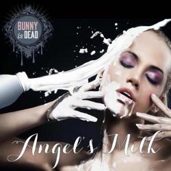 Angel's Milk 30 Ml - Bunny is DeaD