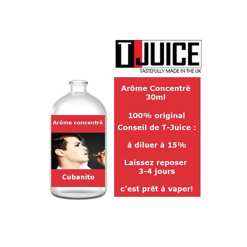 Cubanito concentré 30ml - T-Juice