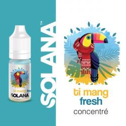 Ti mang concentré Fresh 10ml par 10 - Solana
