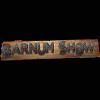 Barnum Show
