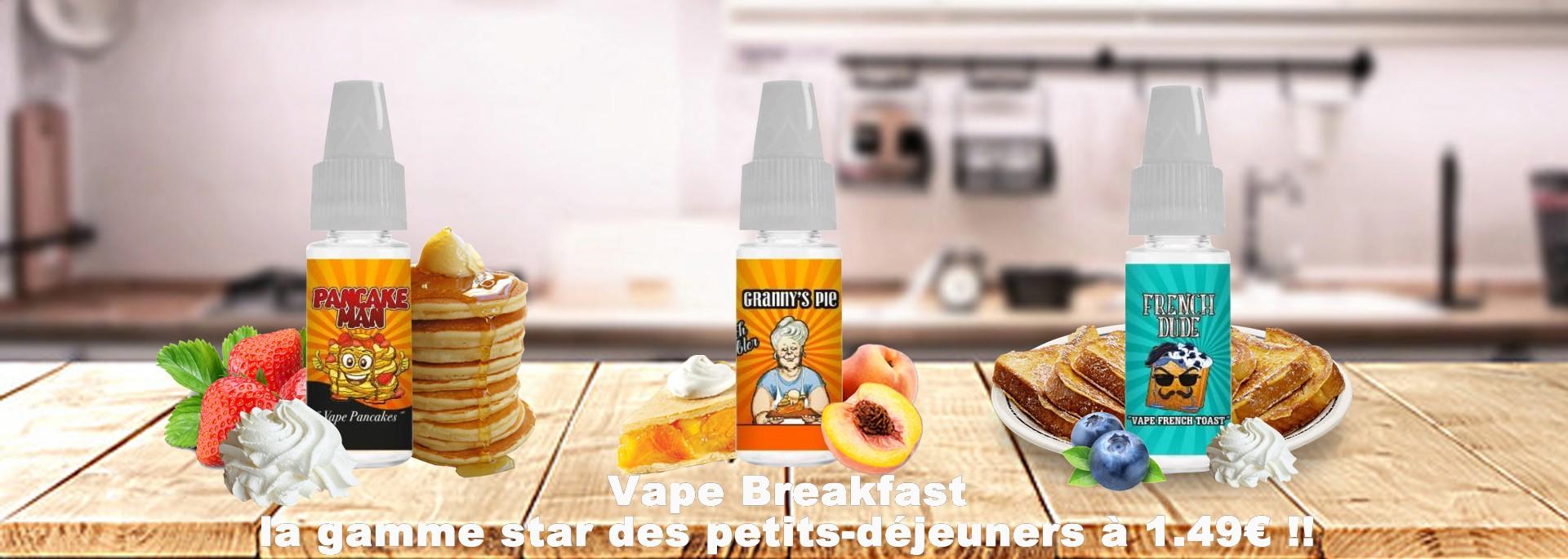 Offre Spéciale Vape Breakfast !!